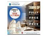 Apartemen vittoria Jakarta barat Tanpa DP 0%, Free Biaya Akad dan full furnished cicilan 1 jtan